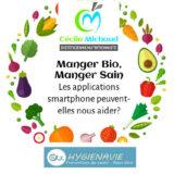 Conférence Cécile Michaud nutritionniste manger bio, manger sain, que peuvent pour nous les applications smartphone ?
